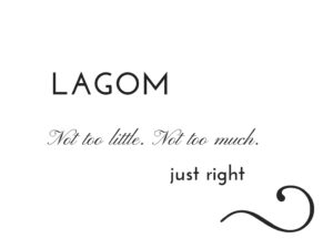 Eco Home | Lagom replaces Hygge 1