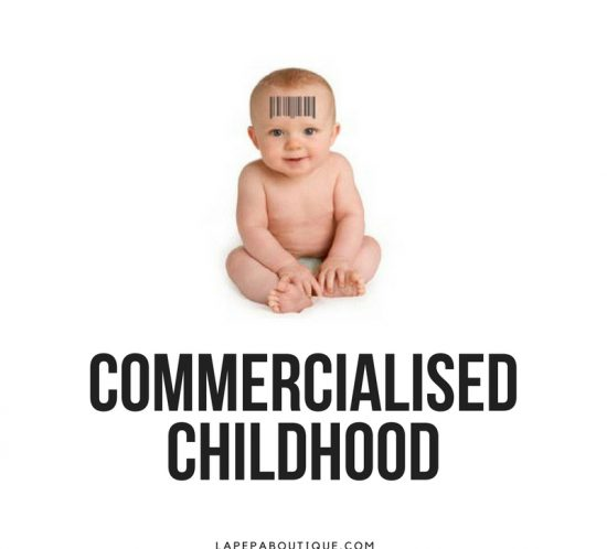 """Commercialised Childhood Part 2 