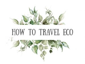 How to travel Eco?